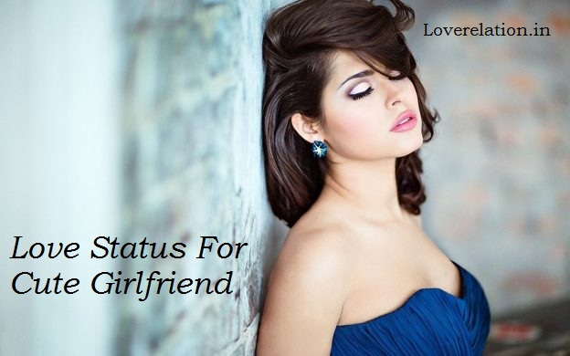 Cute Love Status For Girlfriend