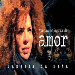Baixar Música Apenas Mais Uma De Amor - Vanessa da Mata Mp3