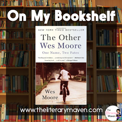 The Other Wes Moore was one of those books I couldn't put down; I read it cover to cover in one sitting. I found the premise of the book absolutely fascinating: two men with the same name, born in the same place, and roughly the same age, but with very different fates. Read on for more of my review and ideas for classroom application.