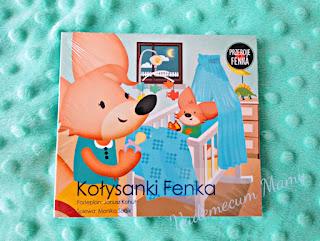 Kołysanki Fenka - 12 niezwykłych kołysanek