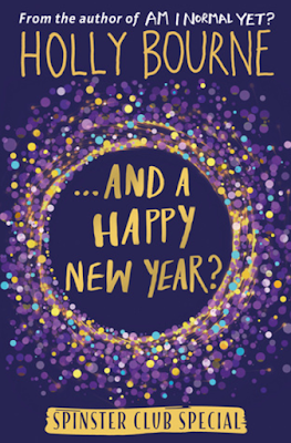...And A Happy New Year by Holly Bourne