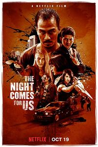 Download The Night Comes for Us (2018) Movie (Dual Audio) (Hindi-English) 480p-720p-1080p | Netflix