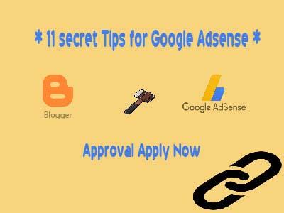 11 secret Tips for Google Adsense Approval Apply Now