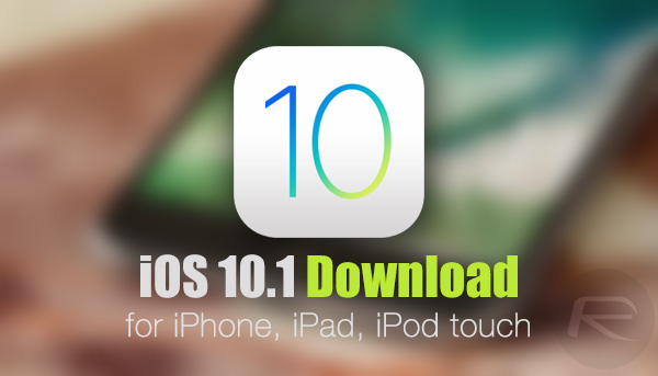 Download iOS 10.1 Final