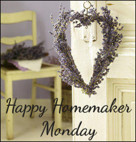 { Happy Homemaker Monday - 07/30/2018 }
