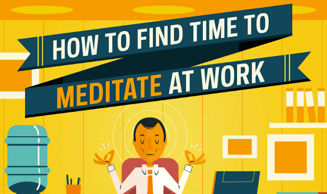 Meditation in the Workplace, And Why We Need It