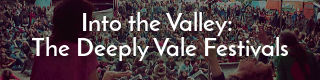 Link to the history of the 1970s music festivals at Deeply Vale, Heywood, Lancashire