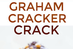 Graham Cracker Toffee (aka Graham Cracker Crack)