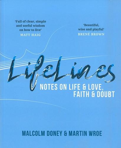 Between Lifelines Notes On Life Love Faith Doubt