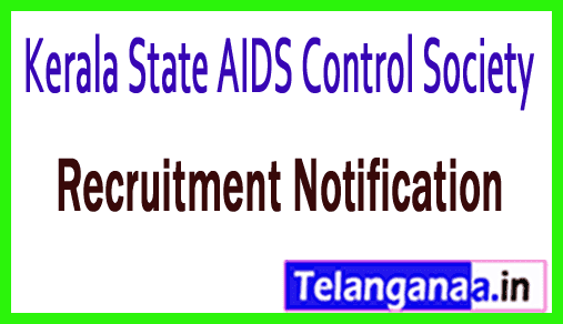 Kerala State AIDS Control Society KSACS Recruitment