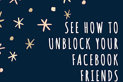 See how to Unblock your Facebook friends