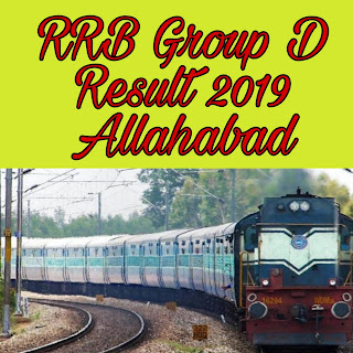 RRB Group D Result Allahabad 2018 exam