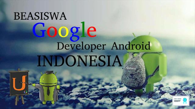 Beasiswa Google untuk Para Android Developer Indonesia