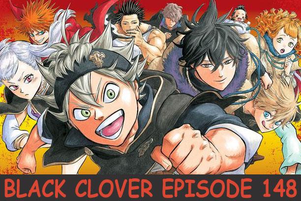 Black Clover Episode 148