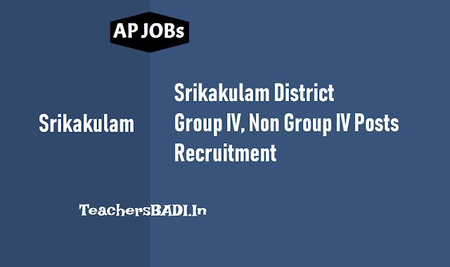 srikakulam district group iv, non group iv posts recruitment 2018,srikakulam district dsc posts recruitment 2018,srikakulam backlog posts recruitment application form,http://www.srikakulam.ap.gov.in/login.apo