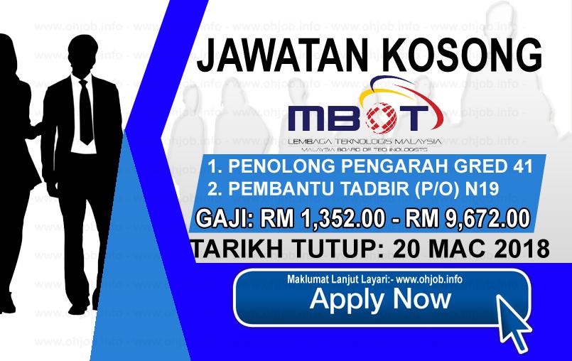 Jawatan Kerja Kosong MBOT - Lembaga Teknologis Malaysia logo www.ohjob.info mac 2018