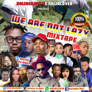 DOWNLOAD MIXTAPE:DJ HIDEE-We Are Not Lazy