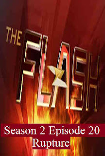 Download Flash Season 2 Episode 20 (Rupture)