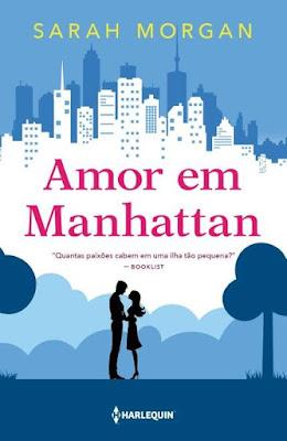 Amor em Manhattan - Sarah Morgan | Resenha