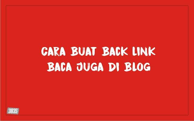 Cara Membuat Back Link Baca Juga Di Blog