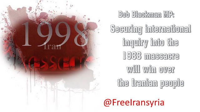 Bob Blackman MP: Securing international inquiry into the 1988 massacre will win over the Iranian people