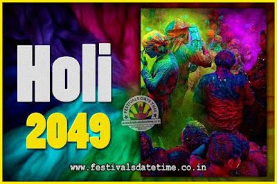 2049 Holi Festival Date & Time, 2049 Holi Calendar