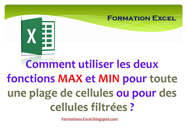 Comment utiliser les deux fonctions MAX et MIN pour toute une plage de cellules ou pour des cellules filtrées