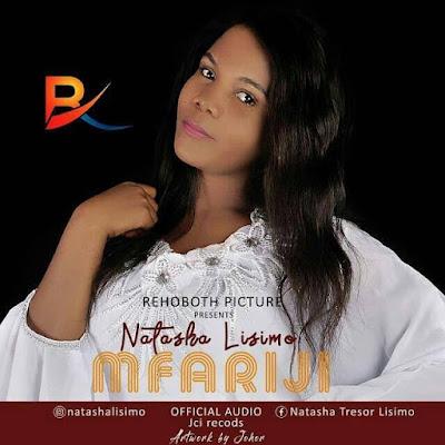 AUDIO | Natasha Lisimo - Mfariji || Mp3 Download [New Song]