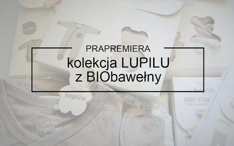 Prapremiera kolekcji LUPILU z BIObawełny - Lidl Polska!