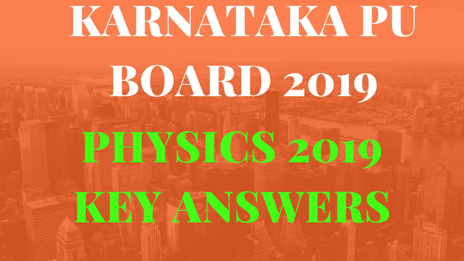 Physics PUC 2 nd year Key Answers Karnataka PU Board 2019