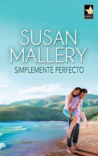 Susan Mallery - Simplemente Perfecto