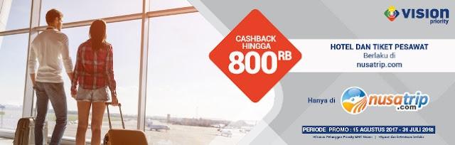 MNC Vision Priority - Cashback Tiket Pesawat dan Hotel Nusatrip