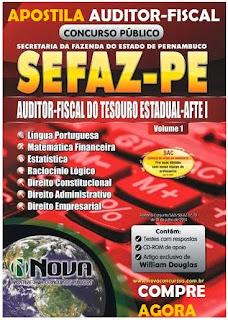 Apostila para Auditor Fiscal  SEFAZ - PE 2014 Impressa e Digital.