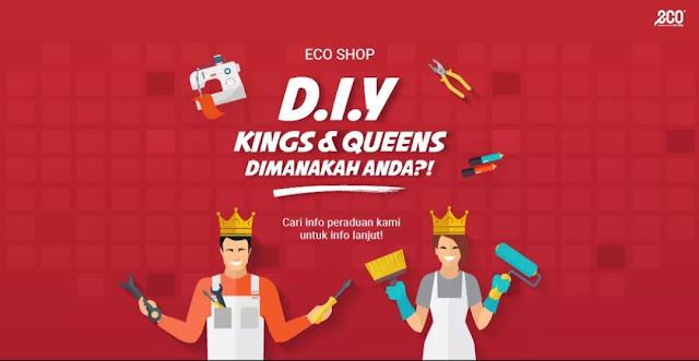 D.I.Y KINGS & QUEENS DIMANAKAH ANDA?!