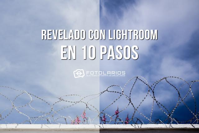 Revelado con Lightroom en 10 pasos