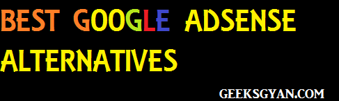 Top 10 Best and highest Google Adsense Alternatives To Earn Money Online