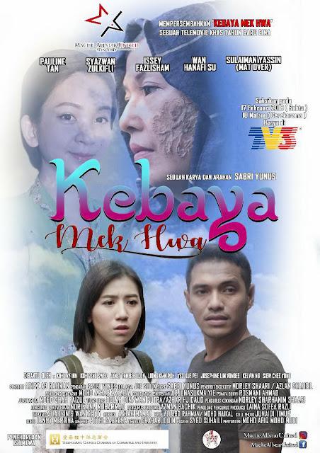 Telemovie Kebaya Mek Hwa Lakonan Pauline Tan, Syazwan Zulkifli, Issey Fazlisham