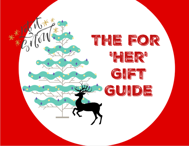 The For Her Gift Guide