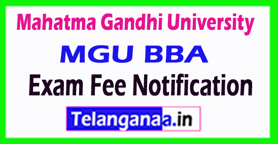 Mahatma Gandhi University MGU BBA Exam Fee Notification