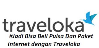 #Jadi Bisa Beli Pulsa Dan Paket Internet dengan Traveloka