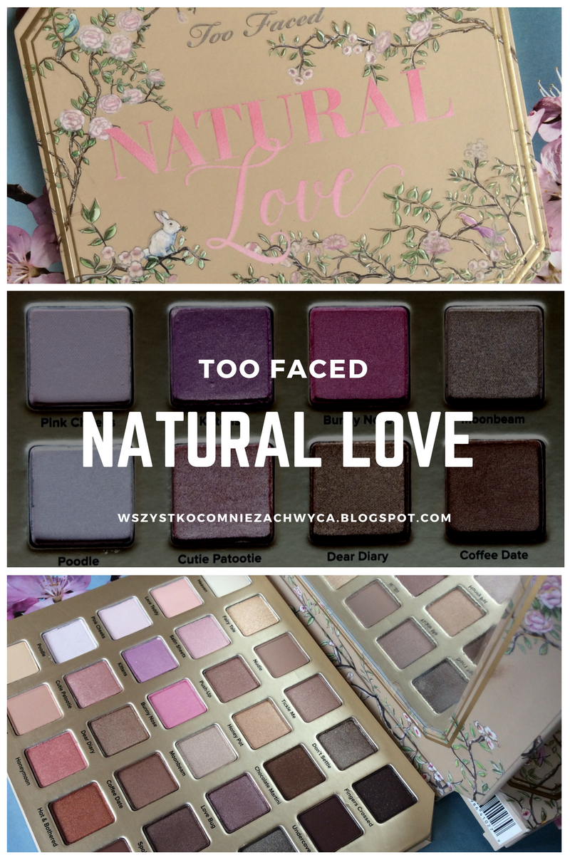 Too Faced Natural Love