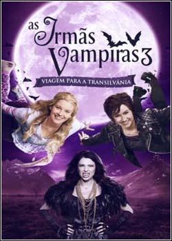 capa As Irmãs Vampiras 3 Viagem para a Transilvânia   Dublado Legendado