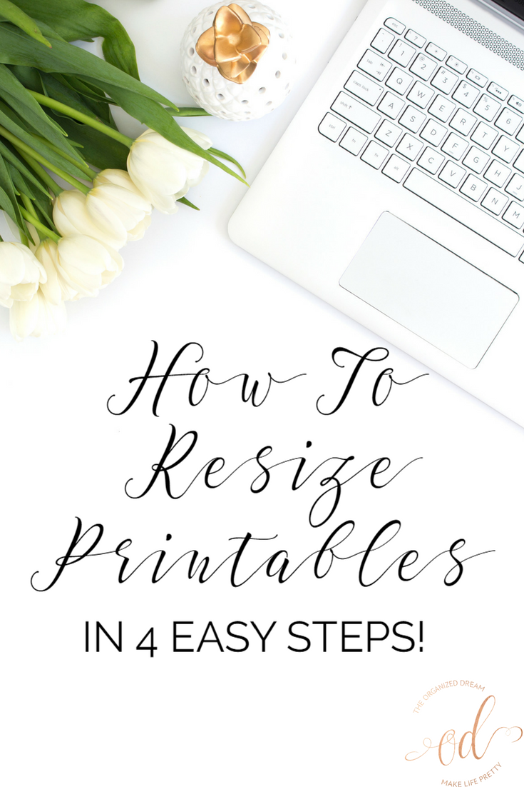 How To Resize Printables In 4 Easy Steps