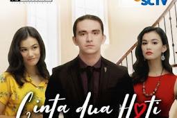 Nama, Foto dan Biodata Pemain Cinta Dua Hati SCTV (2019) Lengkap