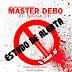 Master Debo - Estado de Alerta Feat Niggar-zy[Download Track]