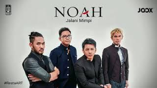 Download Lagu Mp3 Noah Terbaru Jalani Mimpi [New Single 2017]