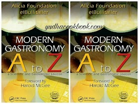 MODERN GASTRONOMY A TO Z : A Scientific And Gastronomic Lexicon