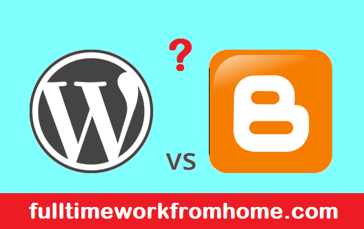 Blogger vs WordPress - Which platform is best