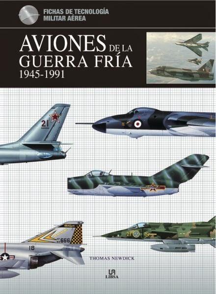 Aviones de la Guerra Fría  FICHAS DE TECNOLOGÍA MILITAR