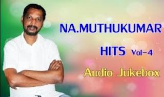 Na Muthukumar Super Hit Audio Jukebox Vol – 4